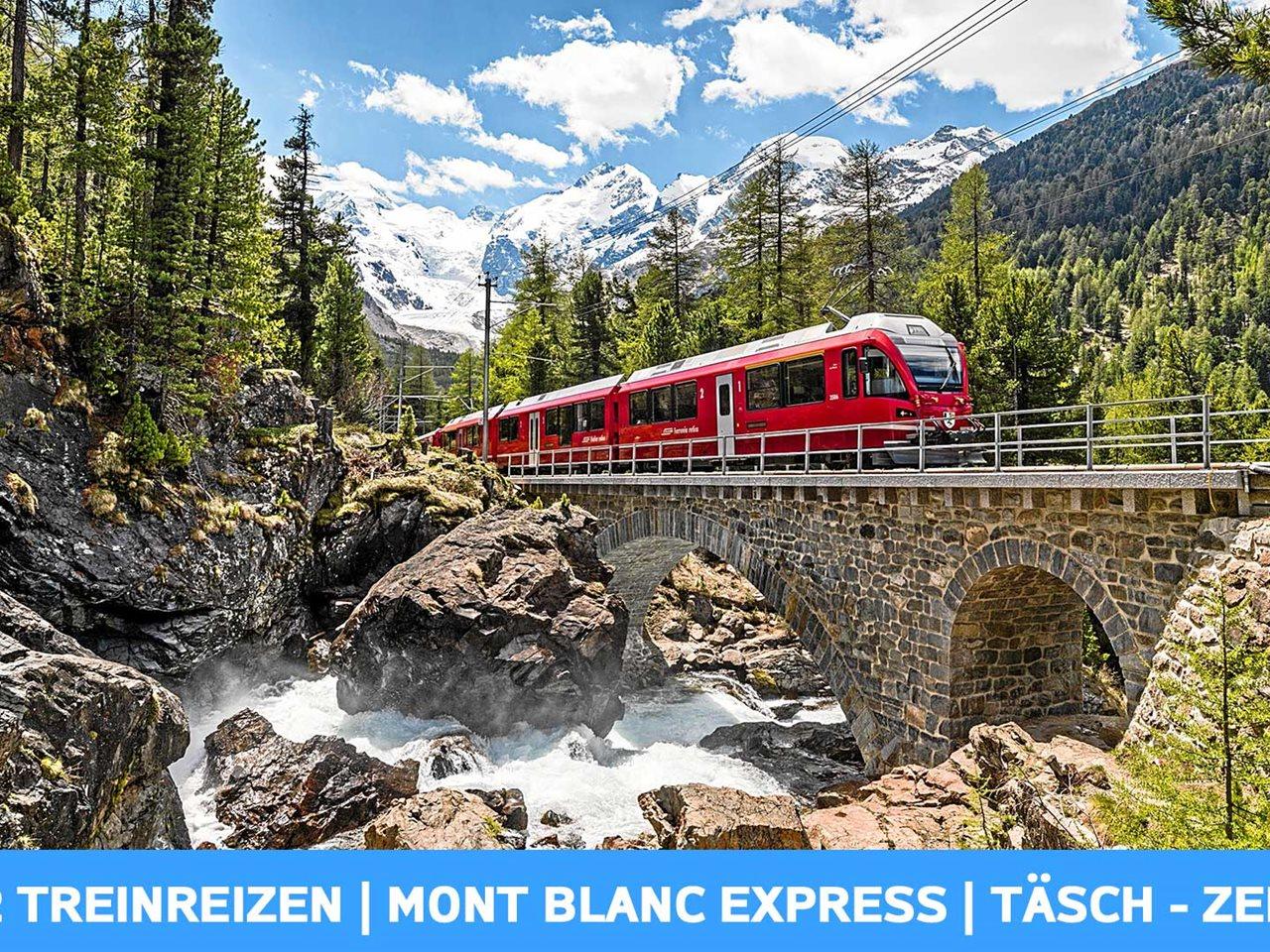 Najaarsaanbieding 8 dagen Zwitserse Alpen met Mont Blanc Express
